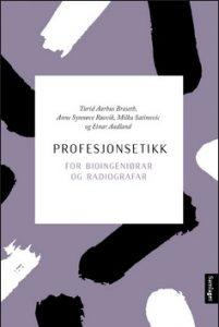 Profesjonsetikk for bioingeniørar og radiografar, Samlaget 2019