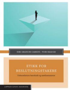 Carson & Skauge- Etikk for beslutningstakere