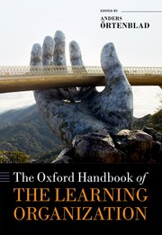 Ørtenblad: The Oxford Handbook of The Learning Organisation