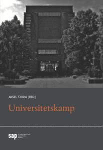 Forside Tjora mfl: Universitetskamp, Scandinavian Academic Press